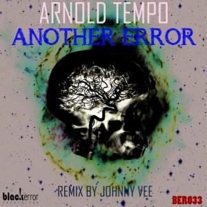 Arnold Tempo - Another Error [Black Error Recordings]