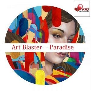 Art Blaster - Paradise [Beat Art Records]