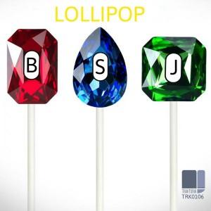 BSJ - Lollipop [Traktoria]