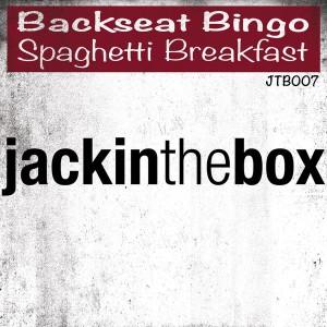 Backseat Bingo - Spaghetti Breakfast [Jackinthebox]