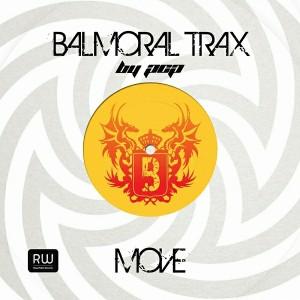 Balmoral Trax - Move [Rewritable Records]