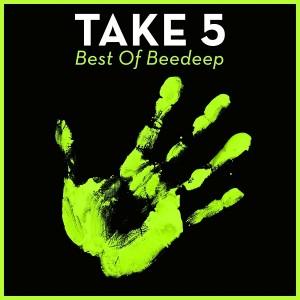 Beedeep - Take 5 - Best Of Beedeep [House Of House]