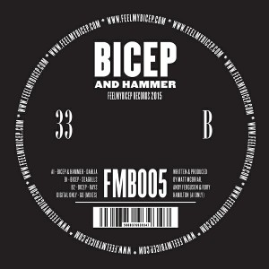 Bicep & Hammer - Dahlia EP [Feel My Bicep]