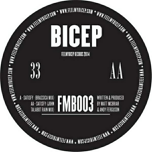 Bicep - Satisfy (John Talabot Alt Mix)Feel My Bicep