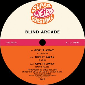 Blind Arcade - Give It Away [Super Weird Substance Limited]