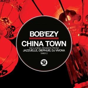 Bob'Ezy - China Town [Sunclock]