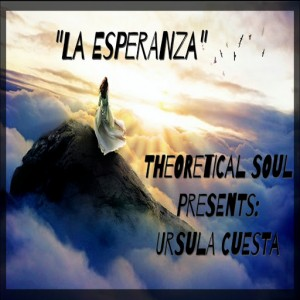 Bongoloverz - La Esperanza (Theoretical Soul Remix) [Theoretical Soul Recordings]