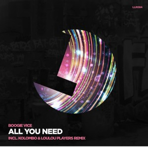 Boogie Vice - All You Need [Loulou Records]