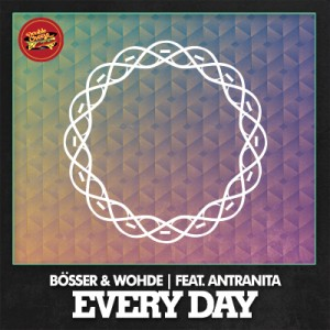 Bosser & Wohde - Every Day [Double Cheese Records]