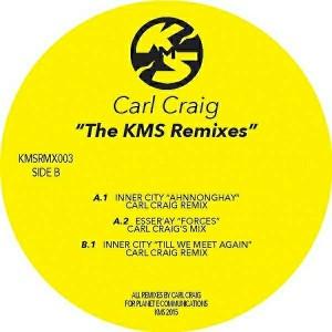 Carl Craig - The KMS Remixes Vol. 2 [KMS Records]