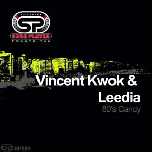 Carlos Francisco, Vincent Kwok & Leedia - 80's Candy [SP Recordings]
