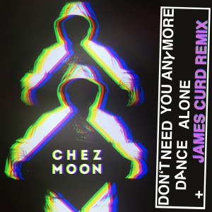 Chez Moon - Don't Need You Anymore [Gomma]