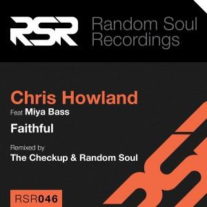 Chris Howland feat.Miya Bass - Faithful [Random Soul Recordings]