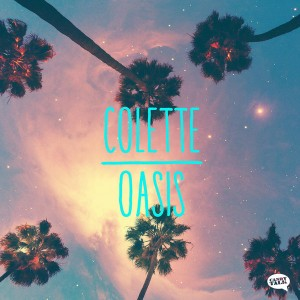 Colette - Oasis [Candy Talk Records]
