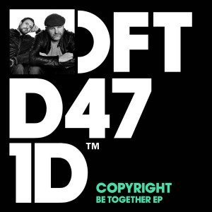 Copyright - Be Together EP [Defected]