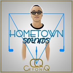 CryoniQ - Hometown Sounds [VBMusic Records]
