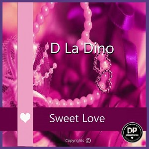 D La Dino - Sweet Love [Deephonix Records]