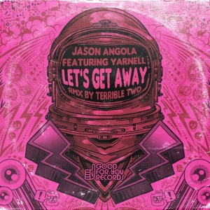 DJ Angola feat. Yarnell - Let's Get Away [Good For You Records]