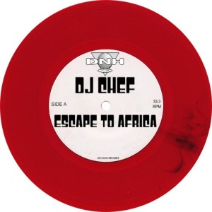 DJ Chef - Escape To Africa [DNH]