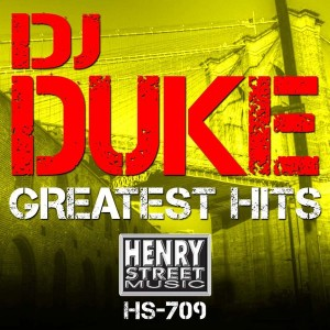DJ Duke - DJ Duke Greatest Hits [Henry Street Music]