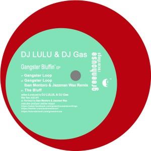DJ LULU & DJ Gas - Gangster Bluffin' [Greenhouse Recordings]