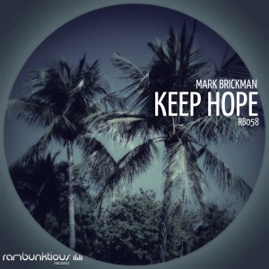 DJ Mark Brickman - Keep Hope [RaMBunktious (Miami)]