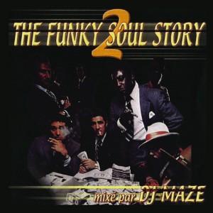 DJ Maze - The Funky Soul Story, Vol. 2 [P2S France]