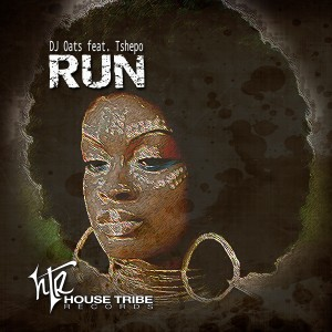 DJ Oats feat. Tshepo - Run [House Tribe Records]