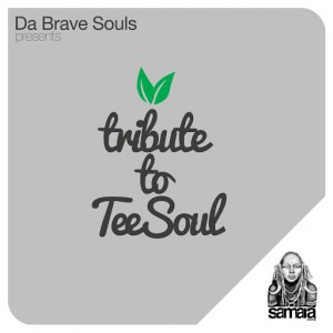 Da Brave Souls - Neighbour Zone (Tribute to TeeSoul) [Samarà Records]