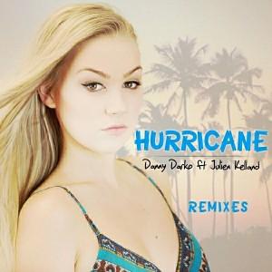 Danny Darko feat. Julien Kelland - Hurricane Remixes, Pt. 1 [Oryx Music]