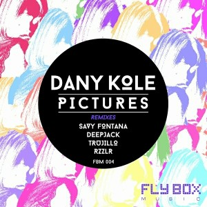 Dany Kole - Pictures [Fly Box Music]
