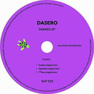 Dasero - Snakes [Galapago Recordings]