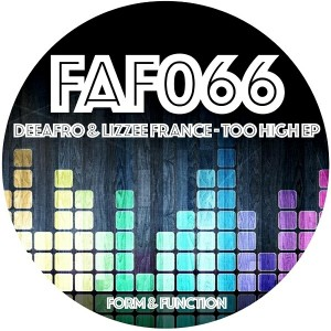 DeeAfro and Lizzie France - Too High EP [Form & Function]