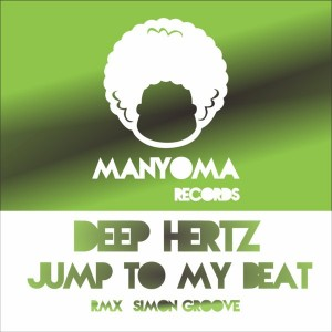 Deep Hertz - Jump To My Beat [Manyoma Records]