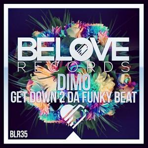 Dimo - Get Down 2 Da Funky Beat [BeLove]