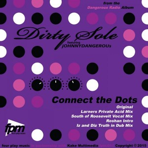 Dirty Sole feat. Johnny Dangerous - Connect The Dots [Four Play Music]