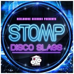 Disco Slags - Stomp [REELHOUSE RECORDS]
