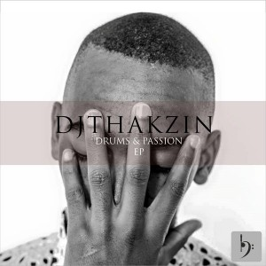 DjThakzin - Drums And Passion [Baainar Records]