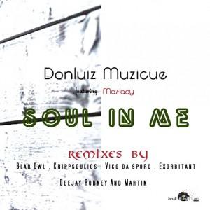 Donluiz Musicue - Soul In Me Remixes EP [Soulgiftedmusic]