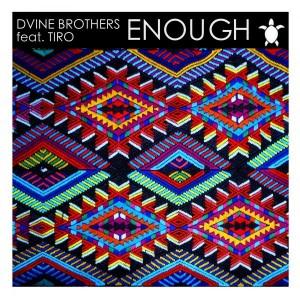 Dvine Brothers - Enough (Ritual Mix) [Vida Records]