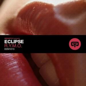 Eclipse - R.Y.M.O. [Ocean Trax]