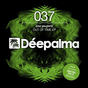Ego Valente - Out Of Time EP [Deepalma Records]