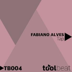 Fabiano Alves - Tap [Toolbeat]