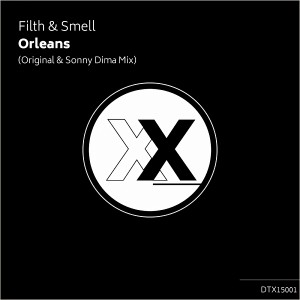 Filth & Smell - Orleans [Deeptown Traxx]
