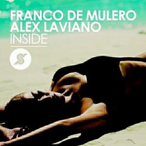 Franco De Mulero feat Alex Laviano - Inside [PornoStar]