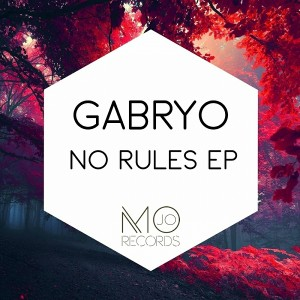 Gabryo - No Rules EP [Mo-Jo Records]