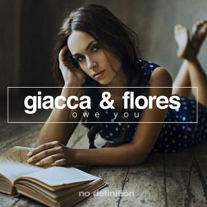 Giacca & Flores - Owe You [No Definition]