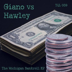 Giano & Hawley - Michigan Bank Roll [Tequila Trax]