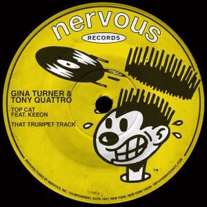 Gina Turner, Tony Quattro - Top Cat Feat. Keeon - That Trumpet Track [Nervous]