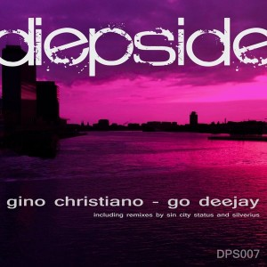 Gino Christiano - Go Deejay [DiepSide Music]